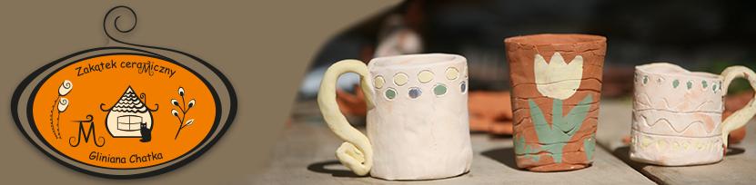 Zakątek ceramiczny Gliniana Chatka – pracownia ceramiczna w Otwocku